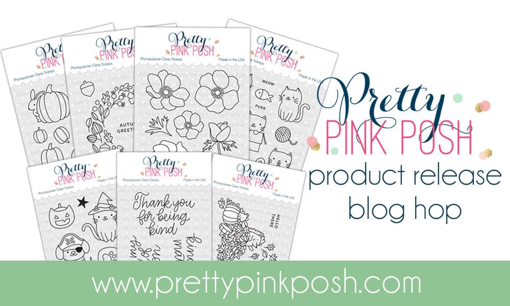 Pretty Pink Posh September 2018 Blog Hop